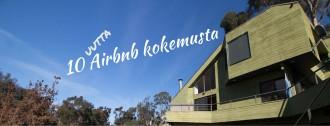 Majoitus: 10 Airbnb kokemusta lisää