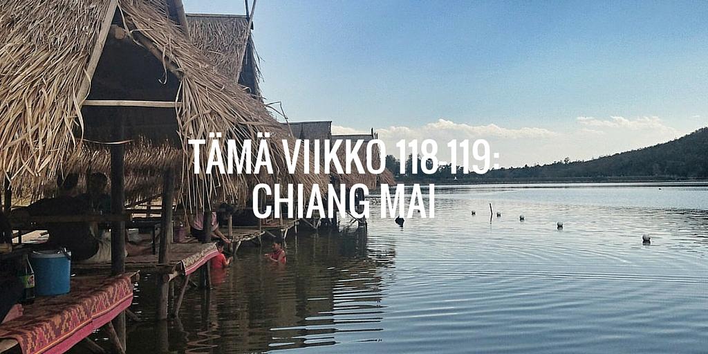 Tämä viikko 118-119: Chiang Mai