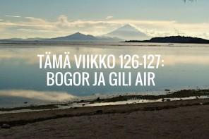 Tämä viikko 126-127: Bogor ja Gili Air