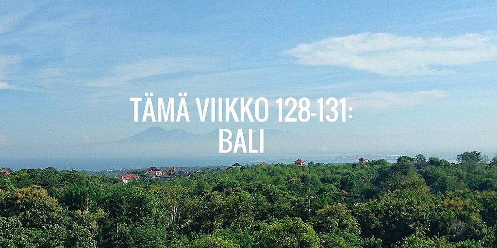 Tämä viikko 128-131: Bali