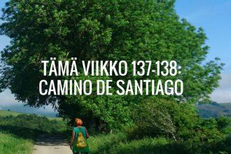 Tämä viikko 137-138: Camino de Santiago